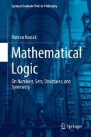 Mathematical Logic: On Numbers, Sets, Structures, and Symmetry 1st ed. 2018