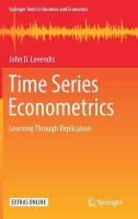 Time Series Econometrics: Learning Through Replication 1st ed. 2018