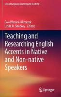 Teaching and Researching English Accents in Native and Non-native Speakers 2012