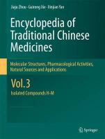 Encyclopedia of Traditional Chinese Medicines - Molecular Structures,   Pharmacological Activities, Natural Sources and Applications: Vol. 3: Isolated Compounds H-M 2011 ed., Vol. 3