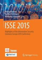 ISSE 2015: Highlights of the Information Security Solutions Europe 2015 Conference 2015 1st ed. 2015