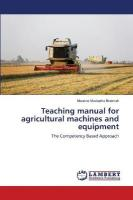 Teaching Manual for Agricultural Machines and Equipment