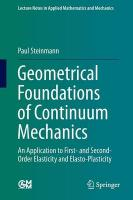 Geometrical Foundations of Continuum Mechanics: An Application to First- and Second-Order Elasticity and Elasto-Plasticity 2015 ed.