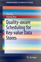 Quality-aware Scheduling for Key-value Data Stores 2015 ed.