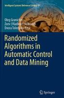 Randomized Algorithms in Automatic Control and Data Mining Softcover Reprint of the Origi ed.