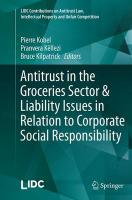 Antitrust in the Groceries Sector & Liability Issues in Relation to   Corporate Social Responsibility Softcover reprint of the original 1st ed. 2015