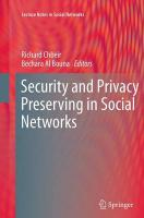Security and Privacy Preserving in Social Networks Softcover reprint of the original 1st ed. 2013