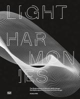 Heinrich Heidersberger: Light Harmonies