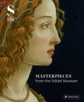 Masterpieces from the Stadel Museum: Selected Works from the Stadel Museum Collection