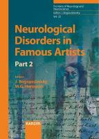 Neurological Disorders in Famous Artists - Part 2, Part 2