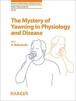 Mystery of Yawning in Physiology and Disease