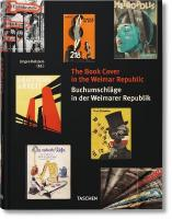 Book Cover in the Weimar Republic: Buchumschleage in Der Weimarer Republik
