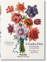 Garden Eden. Masterpieces of Botanical Illustration: Masterpieces of Botanical Illustration
