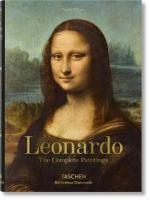 Leonardo da Vinci. The Complete Paintings: The Complete Paintings