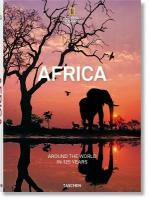 National Geographic. Around the World in 125 Years. Africa: Africa