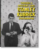 Stanley Kubrick Photographs. Through a Different Lens: Stanley Kubrick Photographs
