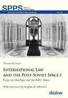 International Law and the Post-Soviet Space I: Essays on Chechnya and the Baltic States