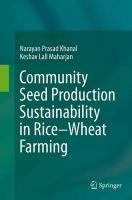 Community Seed Production Sustainability in Rice-Wheat Farming Softcover reprint of the original 1st ed. 2015