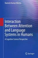 Interaction Between Attention and Language Systems in Humans: A Cognitive Science Perspective 2015 1st ed. 2015