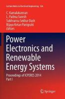 Power Electronics and Renewable Energy Systems: Proceedings of ICPERES 2014 Softcover reprint of the original 1st ed. 2015