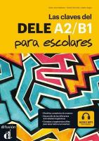 Las Claves Del Dele Para Escolares: Libro plus Audio MP3 Descargable A2-B1