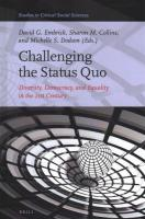 Challenging the Status Quo: Diversity, Democracy, and Equality in the 21st Century