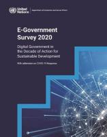 United Nations E-Government Survey 2020: Digital Government in the Decade of Action for Sustainable Development (With   addendum on COVID-19 Response)