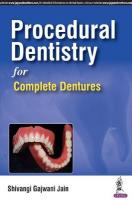 Procedural Dentistry for Complete Dentures