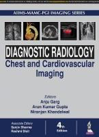 Diagnostic Radiology: Chest and Cardiovascular Imaging 4th Revised edition
