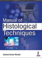 Manual of Histological Techniques