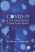 COVID-19 & Its Challenges Is India Future Ready?