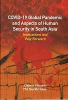 COVID-19 Global Pandemic And Aspects of Human Security in South Asia: Implications and Way Forward