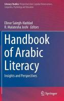 Handbook of Arabic Literacy: Insights and Perspectives 2014 ed.