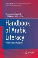 Handbook of Arabic Literacy: Insights and Perspectives Softcover reprint of the original 1st ed. 2014