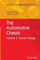 Automotive Chassis: Volume 2: System Design Softcover reprint of the original 1st ed. 2009