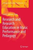 Research and Research Education in Music Performance and Pedagogy Softcover reprint of the original 1st ed. 2014