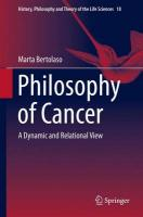 Philosophy of Cancer: A Dynamic and Relational View 2016 1st ed. 2016
