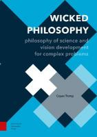 Wicked Philosophy: Philosophy of Science and Vision Development for Complex Problems