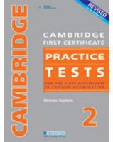 CAMBRIDGE FC PRACTICE TESTS 2REVISED EDTION STUDENT'S BOOK: For the First Certificate in English Examination