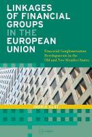 Linkages of Financial Groups in the European Union: Financial Conglomeration   Developments in the Old and New Member States: Financial Conglomeration Developments in the Old and New Member States