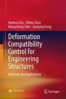 Deformation Compatibility Control for Engineering Structures: Methods and Applications 1st ed. 2017