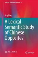 Lexical Semantic Study of Chinese Opposites 1st ed. 2018