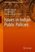 Issues in Indian Public Policies 1st ed. 2018