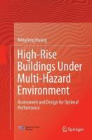 High-Rise Buildings under Multi-Hazard Environment: Assessment and Design for Optimal Performance Softcover reprint of the original 1st ed. 2017
