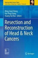 Resection and Reconstruction of Head & Neck Cancers 1st ed. 2019
