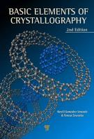Basic Elements of Crystallography 2nd Revised edition