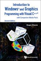 Introduction To Windows And Graphics Programming With Visual Cplusplus (With   Companion Media Pack): (With Companion Media Pack) Second Edition
