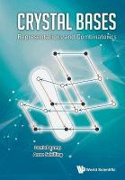 Crystal Bases: Representations And Combinatorics: Representations and Combinatorics