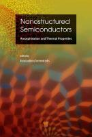 Nanostructured Semiconductors: Amorphisation and Thermal Properties