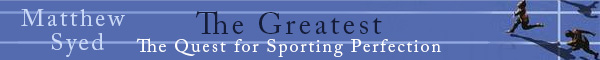 Greatest: The Quest for Sporting Perfection